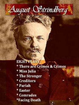 Eight AUGUST STRINDBERG Plays