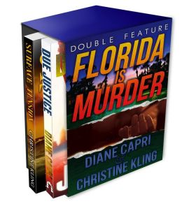 Florida Is Murder (Due Justice and Surface Tension Mystery Thriller Double Feature)