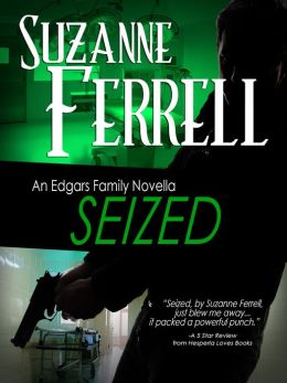 Seized, A Romantic Suspense Novella