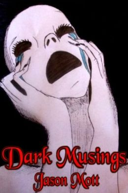 Dark Musings, Volume 1