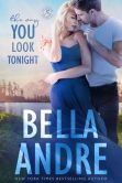 Book Cover Image. Title: The Way You Look Tonight:  The Sullivans, Author: Bella Andre