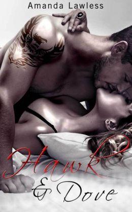 Hawk and Dove (NA Rock Star Romance Novel)