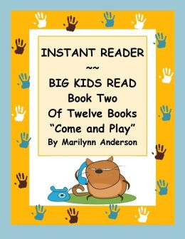 INSTANT READER ~~ Big Kids Read Book Two of Twelve Books: