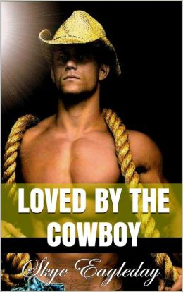 Loved By The Cowboy