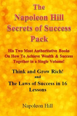 Think and Grow Rich! & The Law of Success in 16 Lessons - The Napoleon Hill Success Pack!