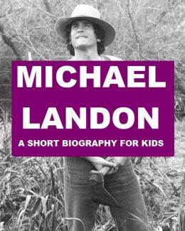 Michael Landon - A Short Biography for Kids