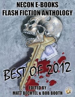 Necon E-Books Best of 2012 Flash Fiction Anthology