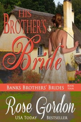 His Brother's Bride (Historical Regency Romance)