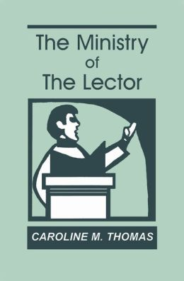 The Ministry of the Lector