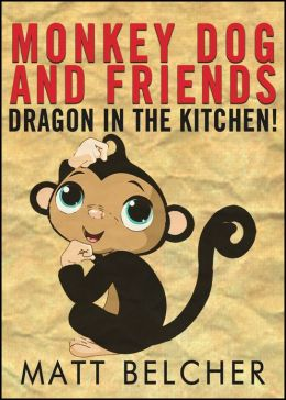 A Dragon in the Kitchen!