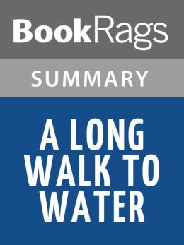 Long walk to water by linda sue park l summary amp study guide by