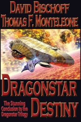 Dragonstar Destiny (Dragonstar 3)