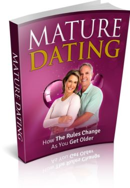 Mature Dating - How The Rules Change As You Get Older