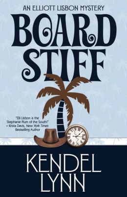 Board Stiff (Elliott Lisbon Series #1)