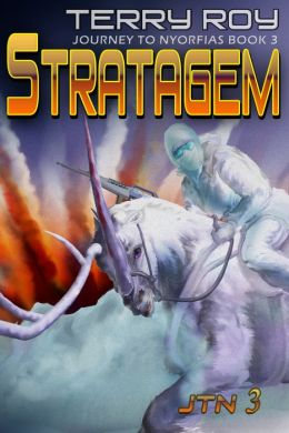 Stratagem - Journey to Nyorfias, Book 3
