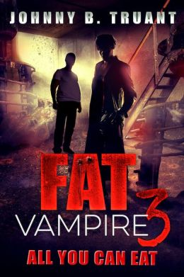 Fat Vampire 3: All You Can Eat