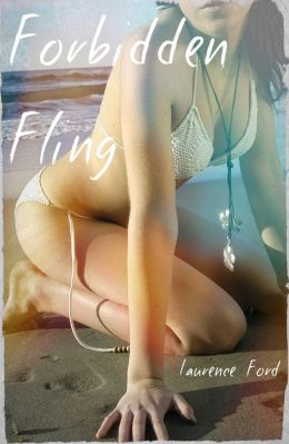 Forbidden Fling (Taboo Stepfather/daughter Breeding Erotica)