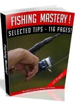 eBook about Fishing Mastery - Fishing With Children...
