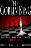 Book Cover Image. Title: The Goblin King, Author: Heather Killough-Walden