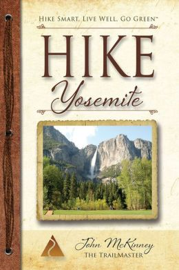 Hike Yosemite: Best Day Hikes in Yosemite National Park