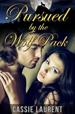 Pursued by the Wolf Pack (Paranormal BBW Erotic Romance, Alpha Werewolf Mate)