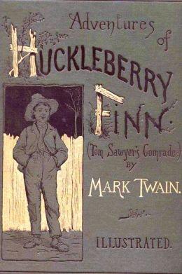 Adventures of Huckleberry Finn with original Illustrations