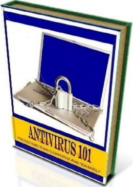 Secrest To Antivirus 101 - Get The Help You Need-Use An Antivirus On Your Computer Now!......