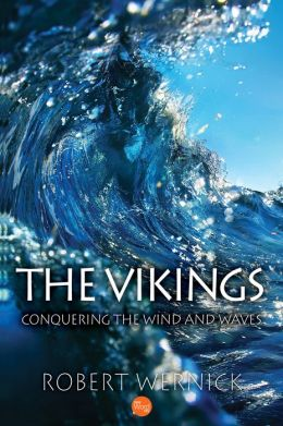The Vikings: Conquering the Wind and Waves