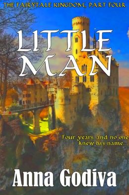 Little Man: A Retold Fairy Tale