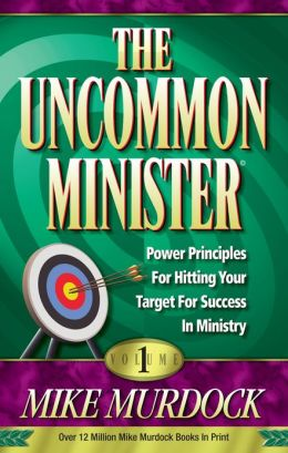 The Uncommon Minister Volume 1