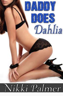 Daddy Does Dahlia