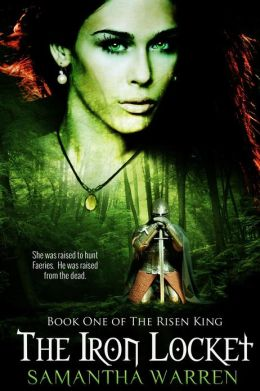 The Iron Locket (Book 1 of The Risen King)