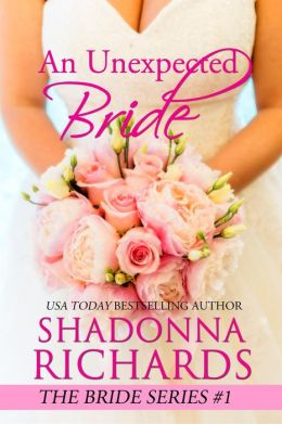 An Unexpected Bride (The Bride Series, #1)