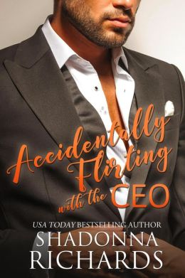 Accidentally Flirting with the CEO (Whirlwind Romance, #1)