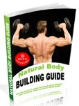 Book Cover Image. Title: Natural Body Building Guide, Author: Anonymous