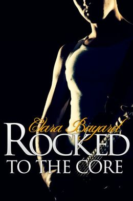 Rocked to the Core (BBW New Adult Rock Star Romance)