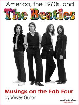 America, the 1960s, and the Beatles