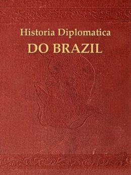 Historia diplomatica do Brazil, O Reconhecimento do Imperio