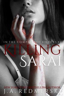 Killing Sarai (In the Company of Killers Series #1)