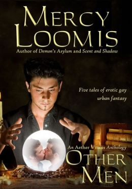 Other Men: Five Tales of Erotic Gay Urban Fantasy (Aether Vitalis)