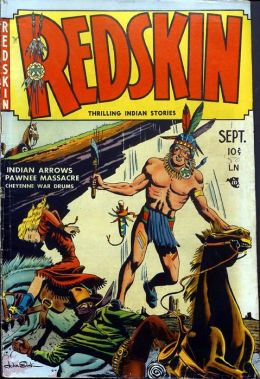 Redskin Number 1 Western Comic Book