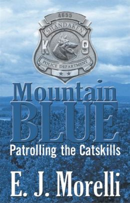 "Mountain Blue ""Patrolling the Catskills"""