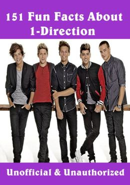 151 Fun Facts About One Direction