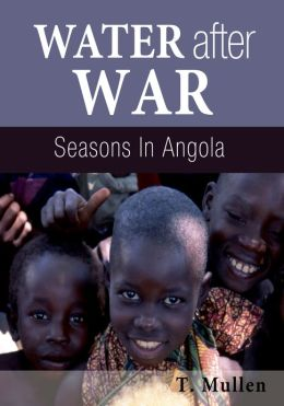 Water after War - Seasons in Angola