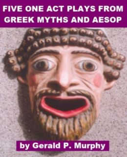 Five One Act Plays from Greek Mythology and Aesop