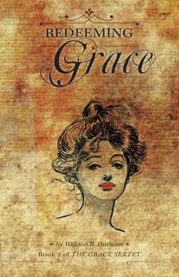 Redeeming Grace Book 2 of The Grace Sextet