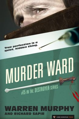 Murder Ward (The Destroyer #15)