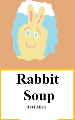 Childrens Bedtime story Rabbit soup