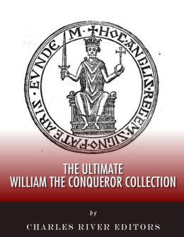 The Ultimate William the Conqueror Collection