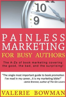 Painless Marketing for Busy Authors